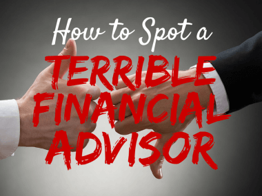 5 Ways to Spot a Terrible Financial Advisor