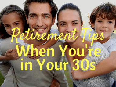 7 Retirement Tips for People in Their 30s
