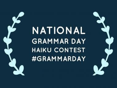 2017 National Grammar Day Haiku Contest