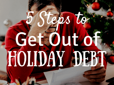 5 Steps to Get Out of Holiday Debt Faster